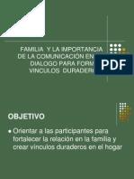 la familia y la importancia de la comunicación en el dialogo para formar vinculos duraderos