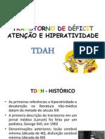 TRANSTORNO DE DÉFICIT ATENÇÃO E HIPERATIVIDADE TDAH