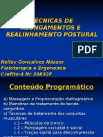 TÉCNICAS DE ALONGAMENTOS E REALINHAMENTO POSTURAL