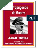A Propaganda Da Guerra - Adolf Hitler - 16pgs