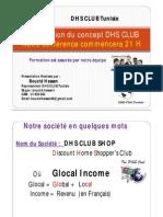 Présentation du concept DHS CLUB