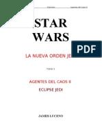 Star Wars - La Nueva Orden Jedi 05 - Agentes Del Caos II - Eclipse Jedi