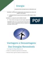 é incontestável a vantagem das fontes de energia renováveis  relativamente ás não renováveis