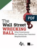 The Wall Street Wrecking Ball