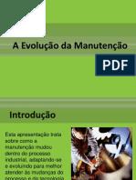 A Evolução da Manutenção
