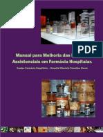 Manual para Melhoria das Práticas Assistenciais em Farmácia Hospitalar