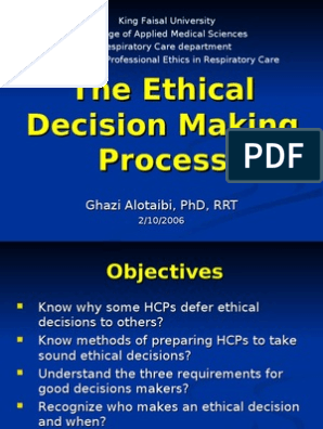 Week 4 Ethical Decision Making Process | Medical Ethics