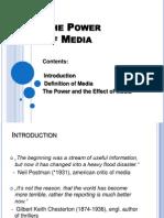 The Power of Media