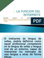 La Funcion Del Interprete