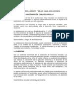 resumen DESARROLLO FÍSICO Y SALUD  EN LA ADOLESCENCIA
