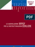 LE AGEVOLAZIONI IRPEF Per Le Ristrutturazione Edilizie 2007