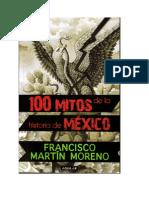 100 Mitos de la Historia de Mexico - Francisco Martin Moreno