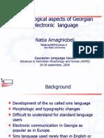 Morphological Aspects of Georgian Electroic Language