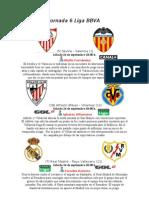 Previa Jornada 6 Liga BBVA y Liga Adelante
