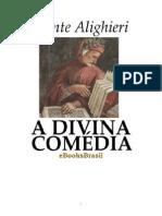 Dante Alighieri - A Divina Comédia