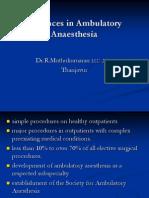 Advances in Ambulatory Anaesthesia