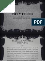 Tips y Trucos