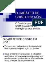 O CARÁTER DE CRISTO EM NÓS