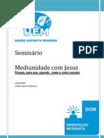 Mediunidade Com Jesus - UEM
