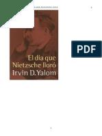 Yalom Irvin D - El Dia Que Nietzsche Lloro