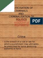 Politics at Ion of Criminals