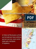 A Independência dos Estados Unidos da América e Revolução Francesa