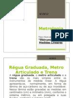 Instrumentos Medidas Lineares _ Régua Graduada