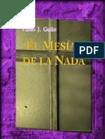 Pablo Gullo - Novela El Mesías de la Nada
