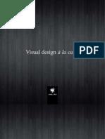 Visual design à la carte