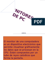 El Monitor de Una a Es Un Dispositivo
