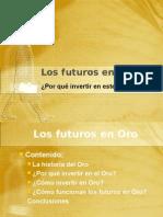 Los Futuros en Oro Versión Original