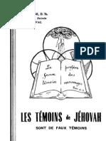 Les Témoins de Jéhovah sont de faux témoins