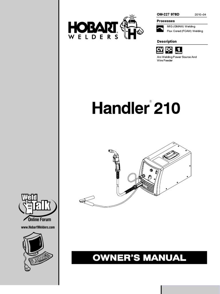 Hobart Handler 210 Manual Welding Electrical Wiring Diagram Besides Tig Welder Schematic On Can Bus Light Circuit