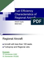 Fuel Efficiency of Regional Aircraft