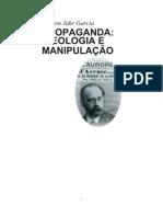 Propaganda Ideologia e Manipul