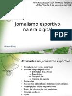 Jornalismo esportivo na era digital - Intercom 2011