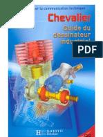 Guide Du Dessinateur Industriel - Chevalier