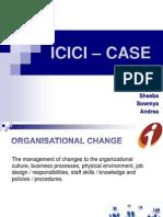 ICICI – CASE