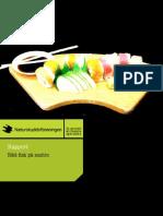 Rätt fisk på sushin