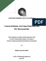 Control of Robotic Arm Using Visual Basic and Pic Micro Controller - TJ211.K42 2007 - Khairul Anuar b. Juhari