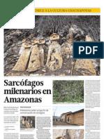 Sarcófagos milenarios en Amazonas