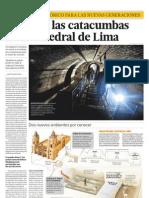 Renacen Las Catacumbas de La Catedral de Lima