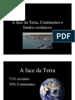 A Face Da Terra, Continentes e Oceanos