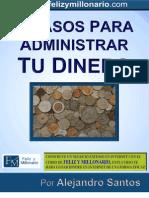 Siete pasos para administrar tu dinero - Alejandro Santos L.