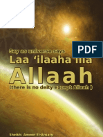 Say as universe says Laa ilaaha illa Allah (There Is No Deity Except Allah)