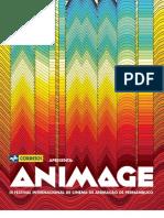 ANIMAGE - Catálogo com programação. sinopses e seminários