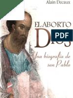 Decaux Alain - El Aborto de Dios - Una Biografia de San Pablo