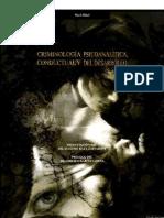 Wael Hikal Criminologia Psicoanalitica Conductual y Del Desarrollo
