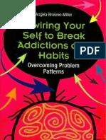 Break Addictions _Habits