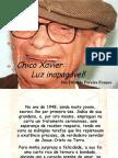 De Chico Xavier Luz Inapagável